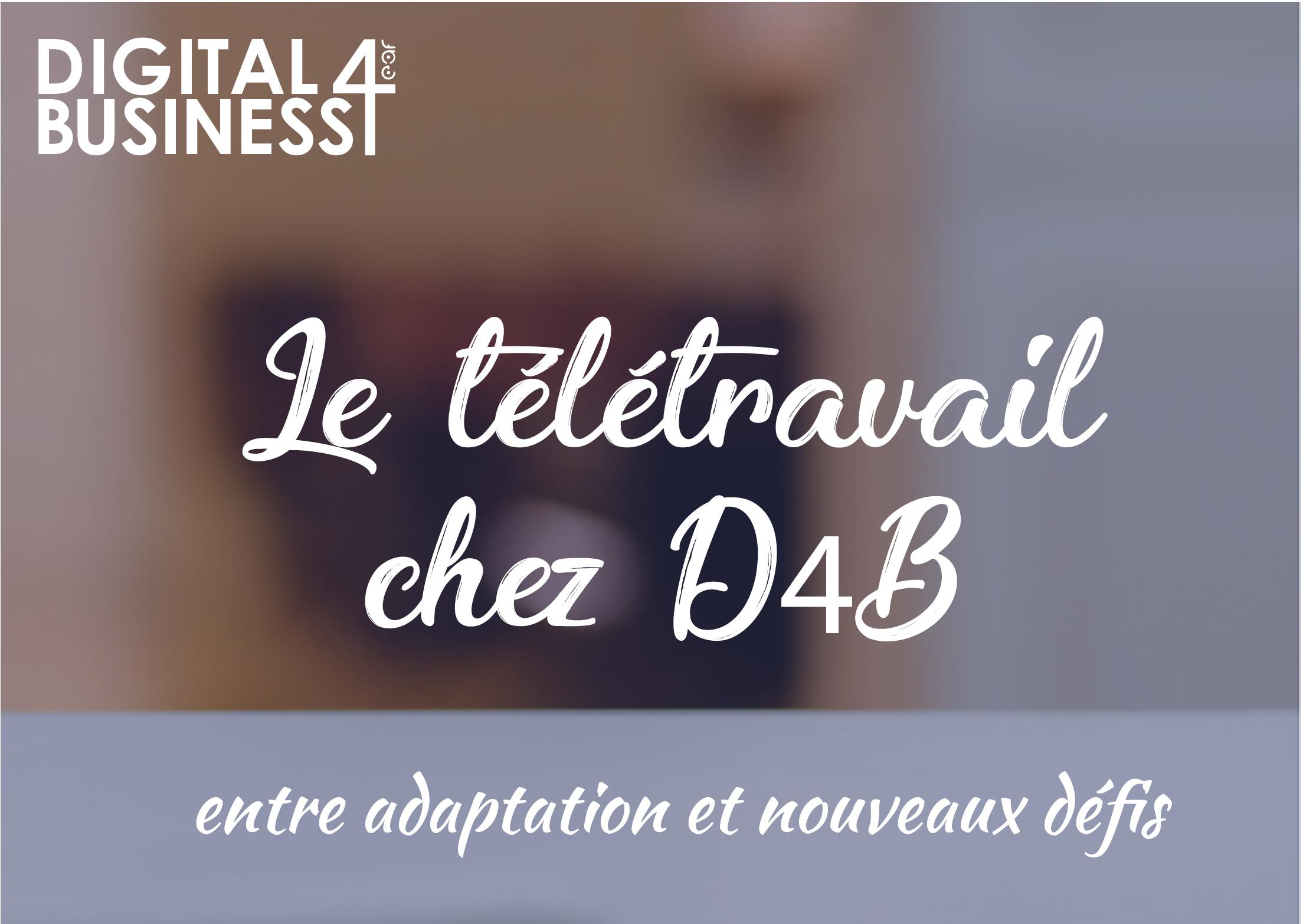 D4B-télétravail